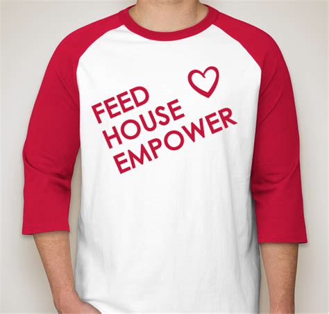empower house feed house empower house of charity t shirts custom ink fundraising