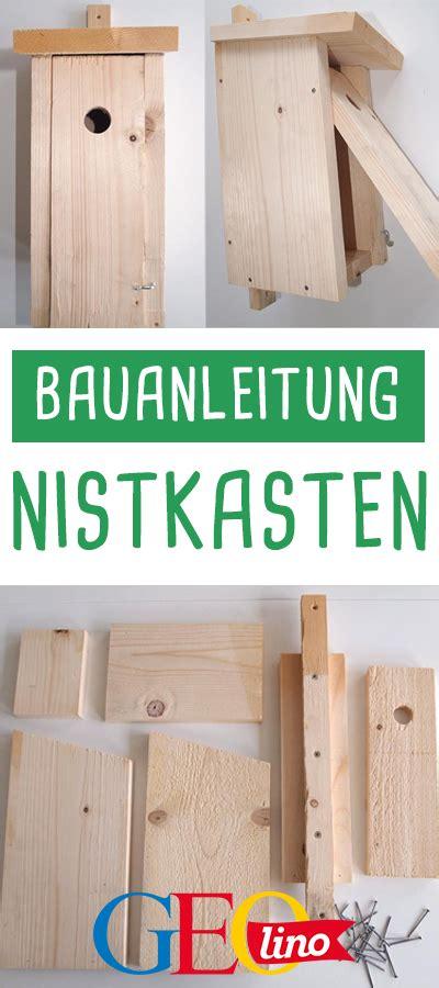 Vogelhaus Basteln Mit Kindern by Nistkasten F 252 R Vogel Selbst Bauen Basteln Mit Kindern