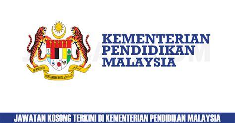 portal rasmi kementerian pendidikan malaysia kpm e perkhidmatan kementerian pendidikan malaysia jawatan