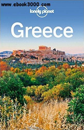 Lonely Planet Greece lonely planet greece travel guide free ebooks