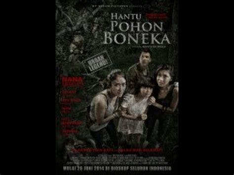 film bioskop indonesia horror hantu pohon boneka horror indonesia terbaru 2014 youtube
