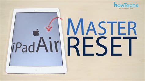 reset nvram ultra 5 apple ipad air master reset youtube