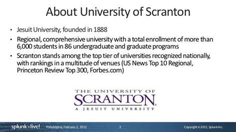 Of Scranton Mba 504c by Splunklive Philadelphia Of Scranton