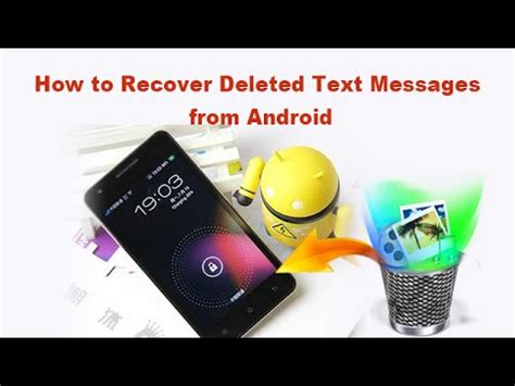 how to retrieve deleted texts from android how to recover deleted text messages from android