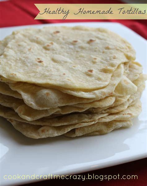 Handmade Tortilla - cook and craft me healthy tortillas