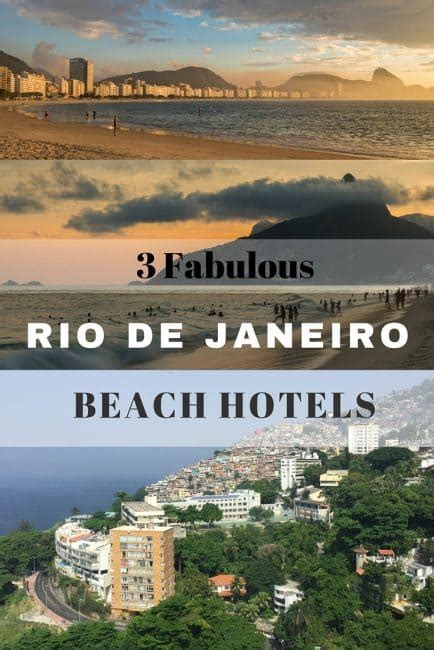 best hotel in rio three great hotels in rio on the best of the city s beaches