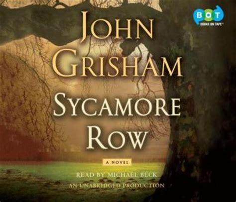 sycamore a novel books sycamore row grisham michael beck 9780385366496