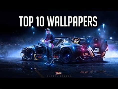 wallpaper engine top 10 wallpaper engine top 10 wallpapers of 2018 youtube