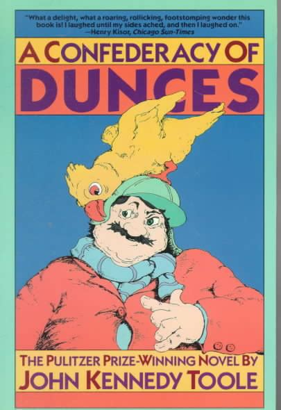 a confederacy of dunces adorable trivialities from sparrow a confederacy of dunces by john kennedy toole