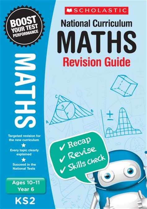 libro national curriculum maths practice national curriculum revision maths revision guide year 6 scholastic kids club