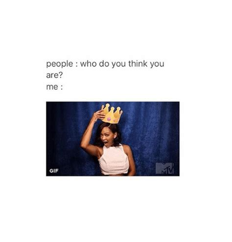 Who Are You People Meme - people who do you think you are me gif gif meme on sizzle