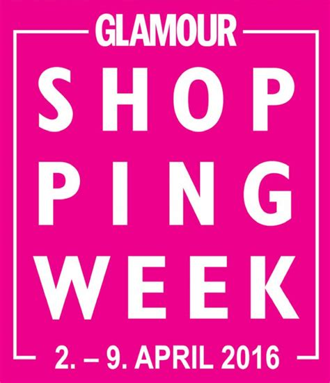 Glam Of The Week 2 by Shopping Week 2016 2 April 2016 Aktuelles