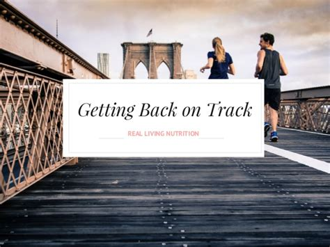 Get Your On Track by Tips For Getting Back On Track After Setbacks