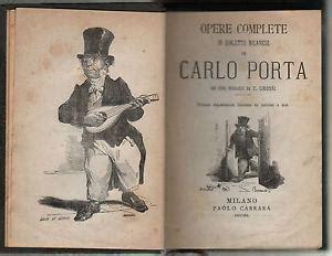 poesie milanesi di carlo porta poesie milanesi opere complete in dialetto milanese by
