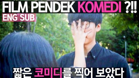 film pendek komedi i acted in a comedy short film film pendek komedi