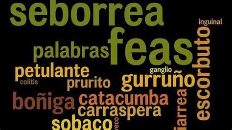 imagenes de palabras feas las palabras m 225 s feas del castellano