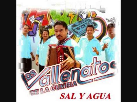vdeos vallenatos sal y agua los vallenatos de la cumbia wmv youtube