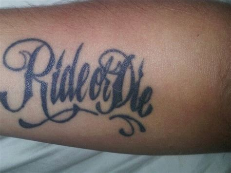ride or die tattoos designs i had said once i d get ride or die on my chest shoulder