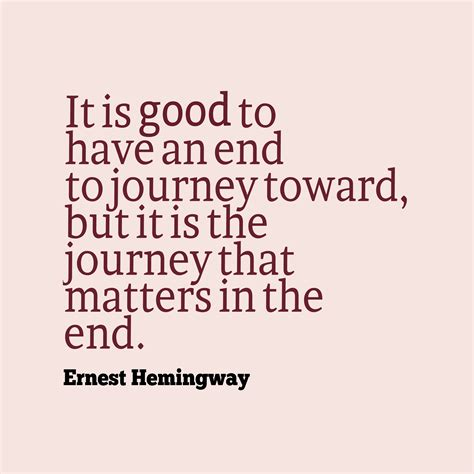 Is To by 38 Best Ernest Hemingway Quotes Images