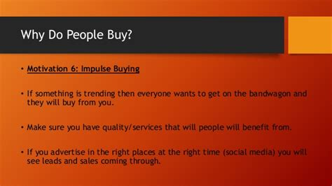 why do people why do people buy 6 buyer motivations