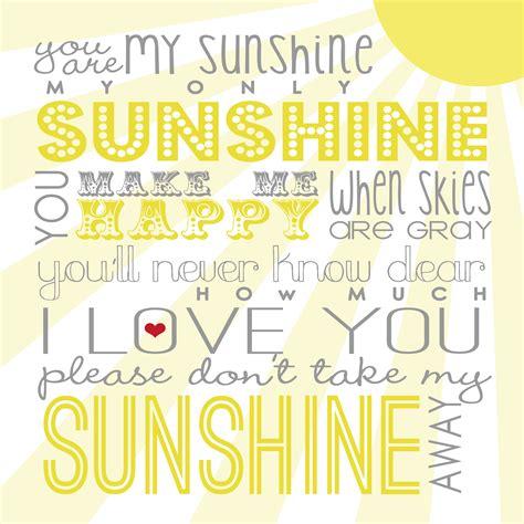 printable lyrics you are my sunshine you are my sunshine free printable via between u me