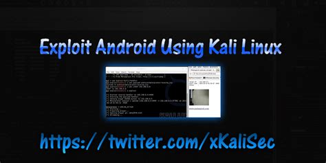 kali linux on android tutorial exploit android using kali linux kali linux tutorial