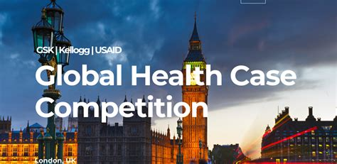 Gsk Mba Global Intern by Gsk Kellogg Usaid Global Health Competition 2018