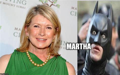 Martha Meme - must save martha imgflip
