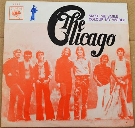 chicago color my world chicago make me smile colour my world vinyl 7
