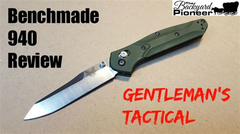 benchmade 940 review gentleman s tactical the backyard