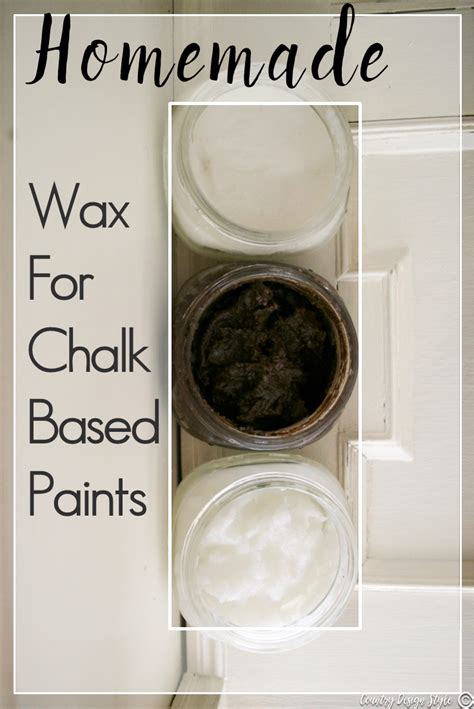 chalk paint and wax tutorial wax for chalked based paints country design style