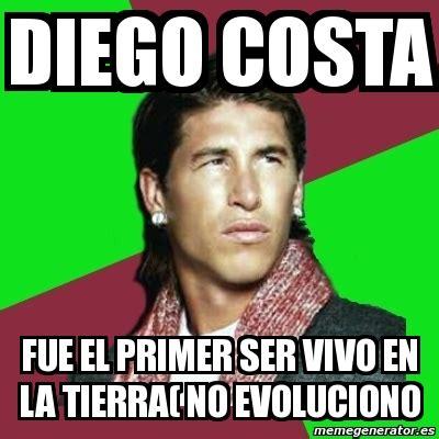 Diego Costa Meme - meme sergio ramos diego costa fue el primer ser vivo en