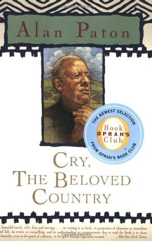 theme quotes from cry the beloved country cry the beloved country by alan paton reviews