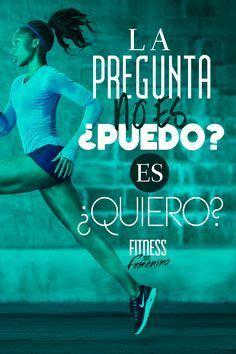 imagenes de fitness en espanol motivaci 243 n para fitness motivaci 243 n and fitness on pinterest