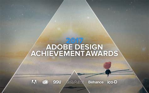 Unr Mba Application Deadline by Adobe Design Achievement Awards 2017 Global Digital