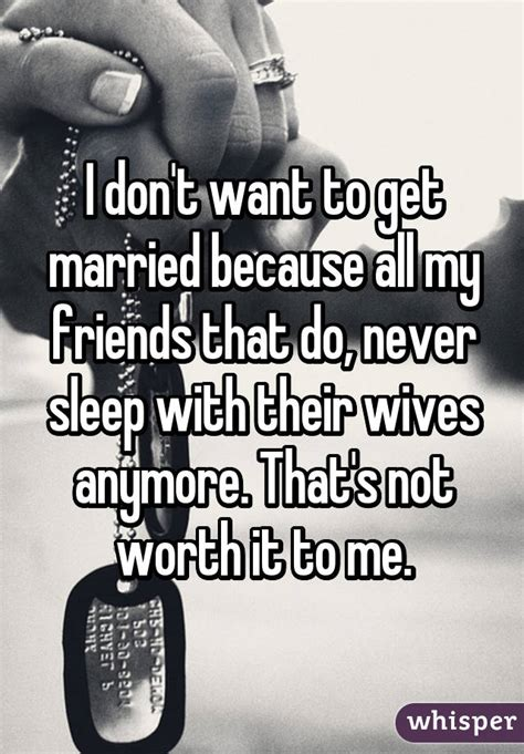 7 Reasons Not To Get A Divorce by 13 Honest Reasons Say They Don T Want To Get Married