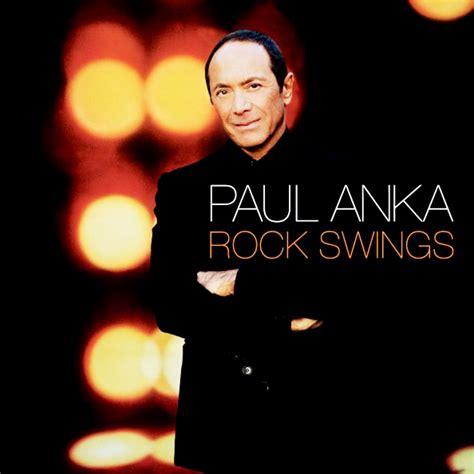 paul anka rock swings paul anka the way you make me feel listen watch