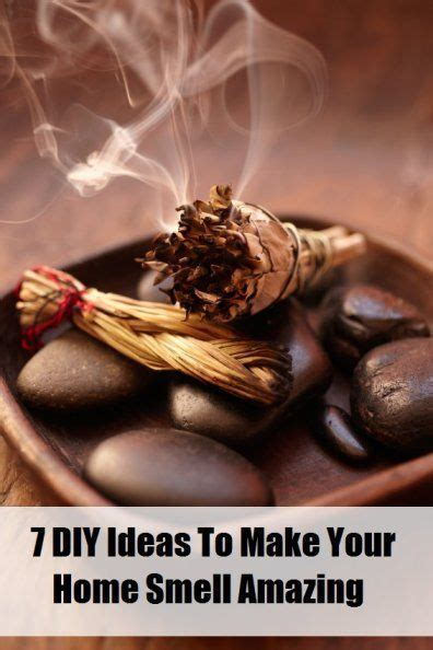 how to make a room smell better 7 diy ideas to make your home smell amazing diy ideas home and sprays