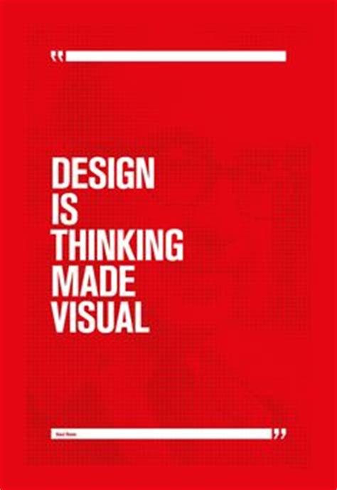 design is thinking made visual meaning 1000 images about my quotes on pinterest poster designs