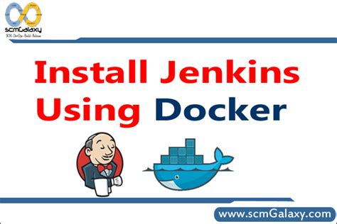 tutorial docker jenkins how to install jenkins using docker step by step guide