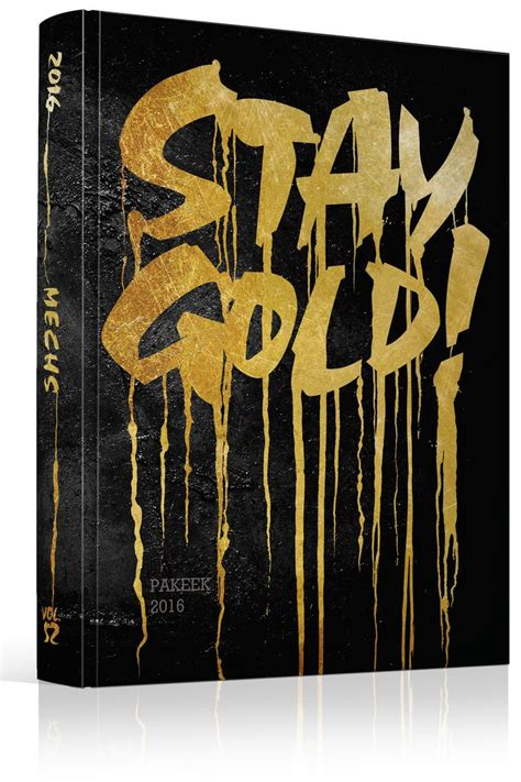 themes yearbook 25 best ideas about stay gold meaning on pinterest