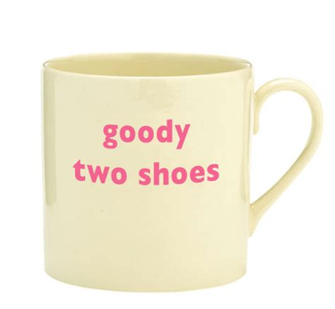 goody com goody two shoes keeping it off