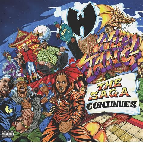 The Saga Continues by Wu Tang Clan The Saga Continues Album