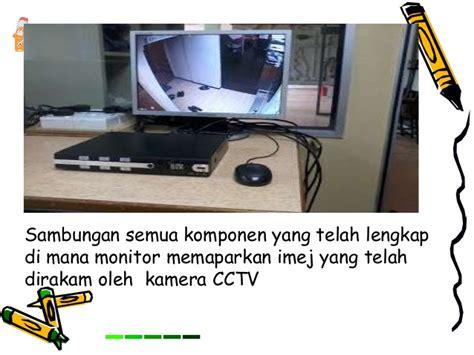 Cctv Lengkap Dengan Monitor langkah2 pemasagan cctv