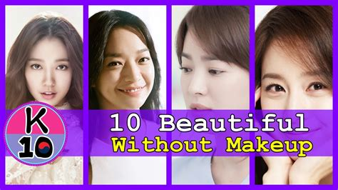most beautiful korean actress without makeup top 10 most beautiful korean actress without makeup youtube