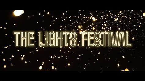 the lights festival 2017 the lights 2017 las vegas mesquite a lantern