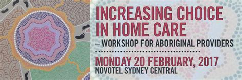 increasing choice in home care workshop for aboriginal