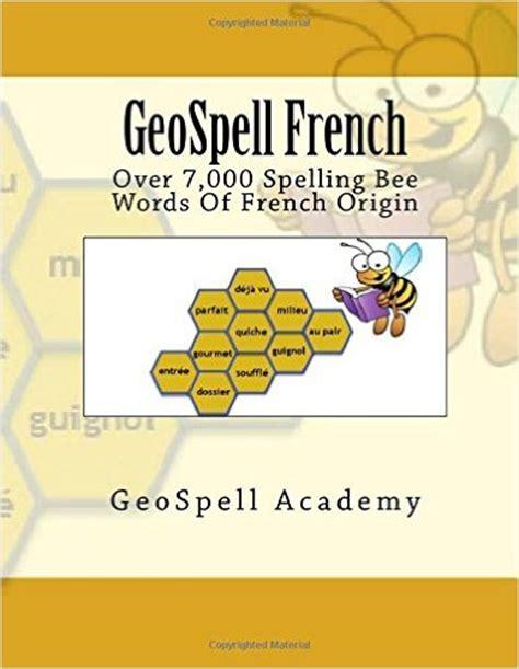 geospell academy   geospell french: spelling bee