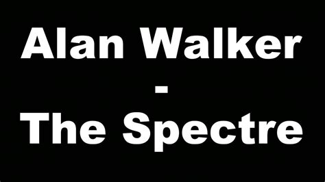 alan walker spectre lyrics alan walker the spectre hungarian lyrics magyar felirat