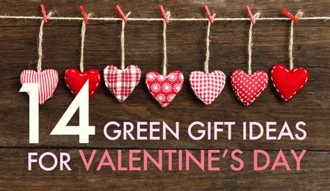 valentines days gift ideas for 14 green gift ideas for valentine s day 14 valentines day